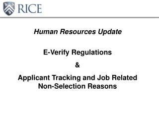 Human Resources Update E-Verify Regulations  &