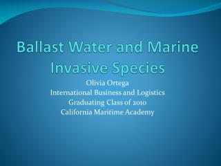 Ballast Water and Marine Invasive Species