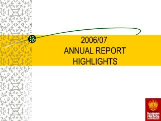 2006/07  ANNUAL REPORT  HIGHLIGHTS