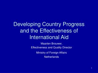 Developing Country Progress and the Effectiveness of International Aid