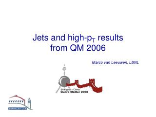 Jets and high-p T  results  from QM 2006
