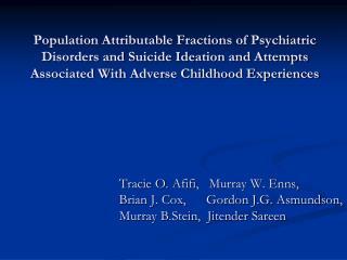 Tracie O.  Afifi ,   Murray W. Enns,  Brian J. Cox,      Gordon J.G. Asmundson,