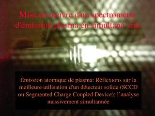 Mise en oeuvre d'un spectromètre d'émission plasma en simultané vrai