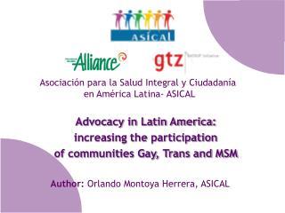 Author:  Orlando Montoya Herrera, ASICAL