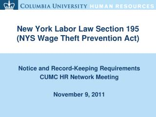 New York Labor Law Section 195 (NYS Wage Theft Prevention Act)