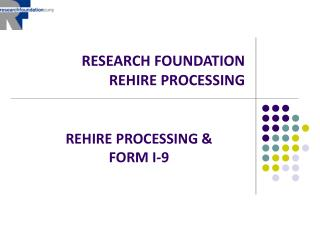 RESEARCH FOUNDATION REHIRE PROCESSING