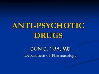 ANTI-PSYCHOTIC DRUGS