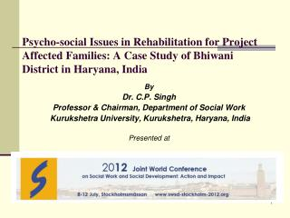 By Dr. C.P. Singh Professor & Chairman, Department of Social Work