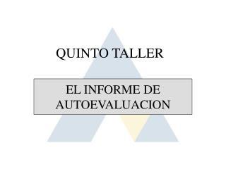 EL INFORME DE AUTOEVALUACION