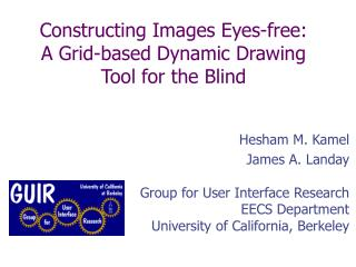 Constructing Images Eyes-free:  A Grid-based Dynamic Drawing Tool for the Blind