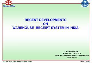 B.B.PATTANAIK  MANAGING DIRECTOR CENTRAL WAREHOUSING CORPORATION NEW DELHI