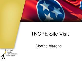 TNCPE Site Visit