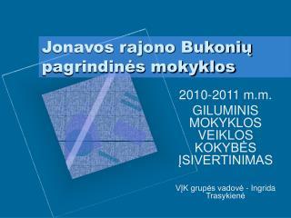 Jonavos rajono Bukonių pagrindinės mokyklos
