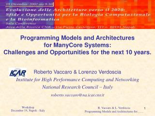 Roberto Vaccaro & Lorenzo Verdoscia Institute for High Performance Computing and Networking
