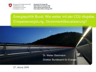 Energiepolitik Bund: Wie weiter mit der CO2-Abgabe,