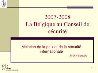 2007-2008 La Belgique au Conseil de sécurité