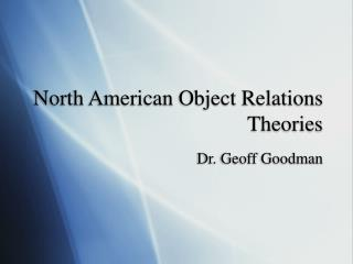 North American Object Relations Theories