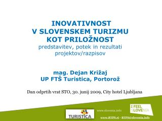 Dan odprtih vrat STO, 30. junij 2009, City hotel Ljubljana