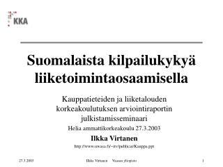 Suomalaista kilpailukyky� liiketoimintaosaamisella