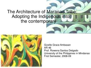 Gizelle Grace Ambasan AR 46 Prof. Rowena Santos Delgado University of the Philippines in Mindanao