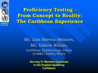 Proficiency Testing -  From Concept to Reality: The Caribbean Experience
