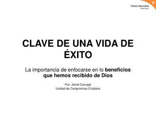 CLAVE DE UNA VIDA DE ÉXITO