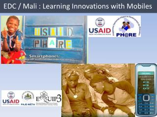 EDC / Mali : Learning Innovations with Mobiles