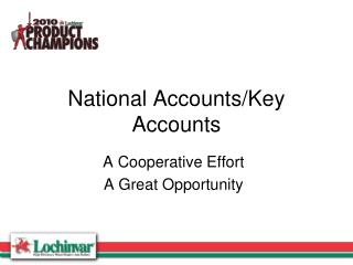 National Accounts/Key Accounts