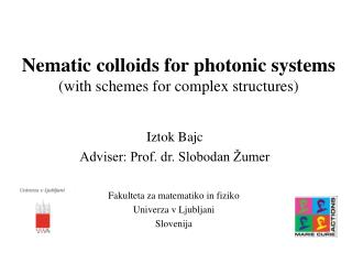 Nematic colloids for photonic systems (with schemes for complex structures)