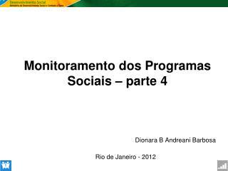 Monitoramento dos Programas Sociais  –  parte 4