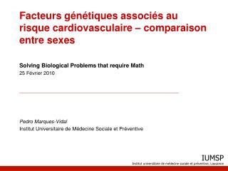 Facteurs g�n�tiques associ�s au risque cardiovasculaire � comparaison entre sexes