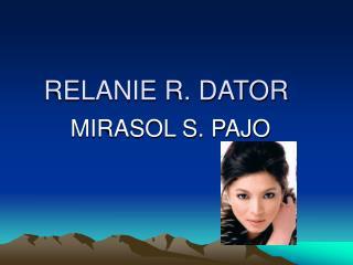 RELANIE R. DATOR