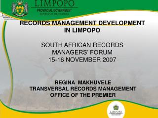 RECORDS MANAGEMENT DEVELOPMENT  IN LIMPOPO