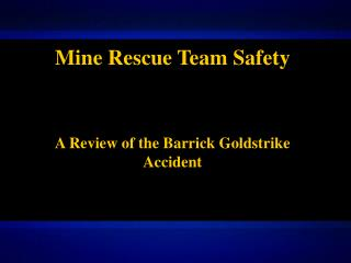 Mine Rescue Team Safety