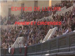 EDIFICIS DE LLEURE