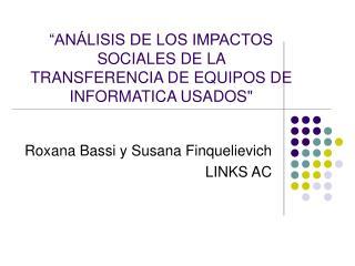"""""""ANÁLISIS DE LOS IMPACTOS SOCIALES DE LA TRANSFERENCIA DE EQUIPOS DE INFORMATICA USADOS"""""""
