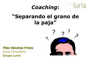 Pilar Sánchez Prieto Socia Consultora Grupo Luria