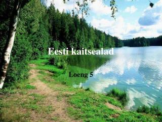Eesti kaitsealad