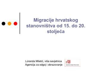 Migracije hrvatskog stanovništva od 15. do 20. stoljeća