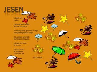 U jesen sve pada…. Lišće pada sa drveća a latice sa cvijeća.