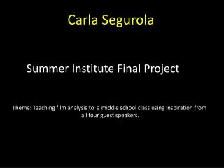 Theme: Teaching film analysis to  a middle school class using inspiration from