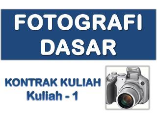 FOTOGRAFI   DASAR