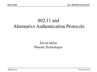 802.11 and  Alternative Authentication Protocols