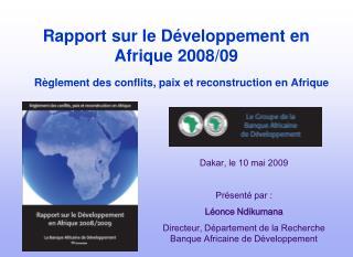 Rapport sur le D�veloppement en Afrique 2008/09