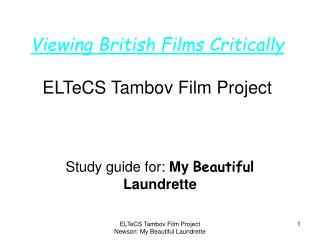 Viewing British Films Critically ELTeCS Tambov Film Project