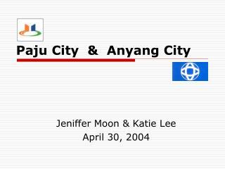 Paju City  &  Anyang City