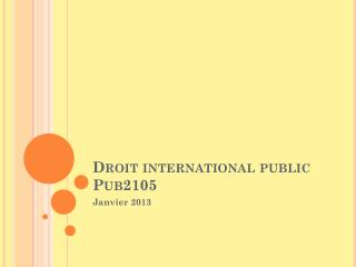 Droit  international public Pub2105