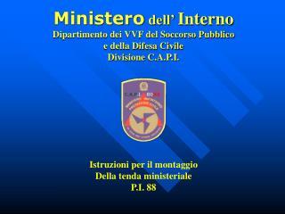 Istruzioni per il montaggio  Della tenda ministeriale P.I. 88