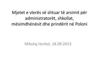 Mikołaj Herbst, 18.09.2013