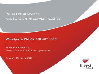 POLISH INFORMATION  AND FOREIGN INVESTMENT AGENCY